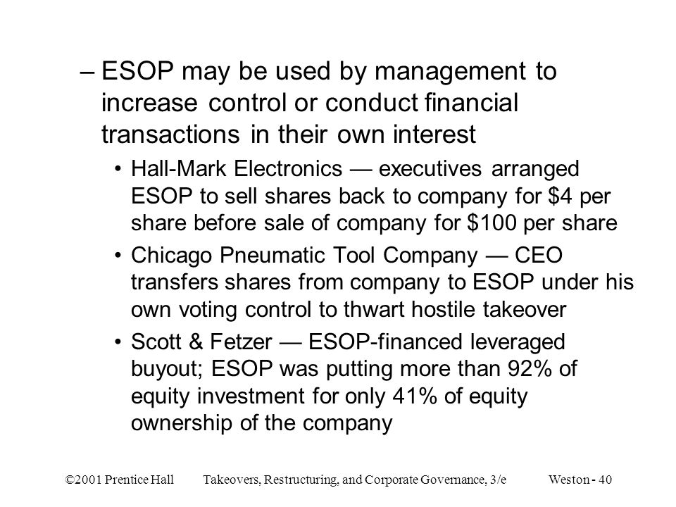 ESOP may be used by management to increase control or conduct financial transactions in their own interest