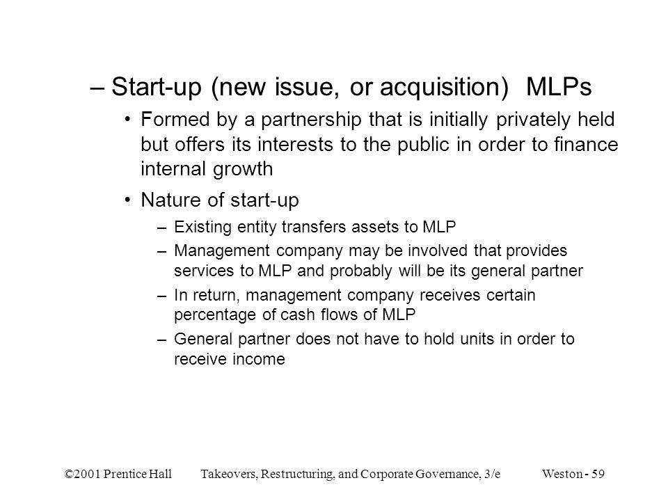 Start-up (new issue, or acquisition) MLPs