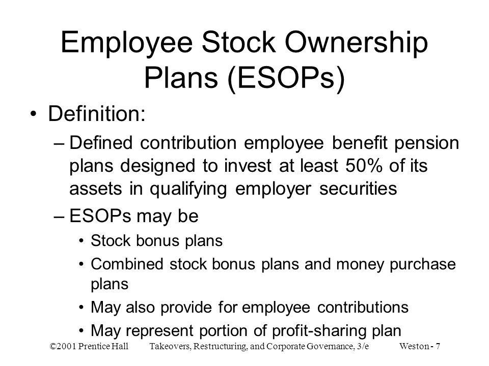 Employee Stock Ownership Plans (ESOPs)