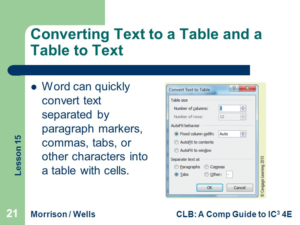 Converting Text to a Table and a Table to Text