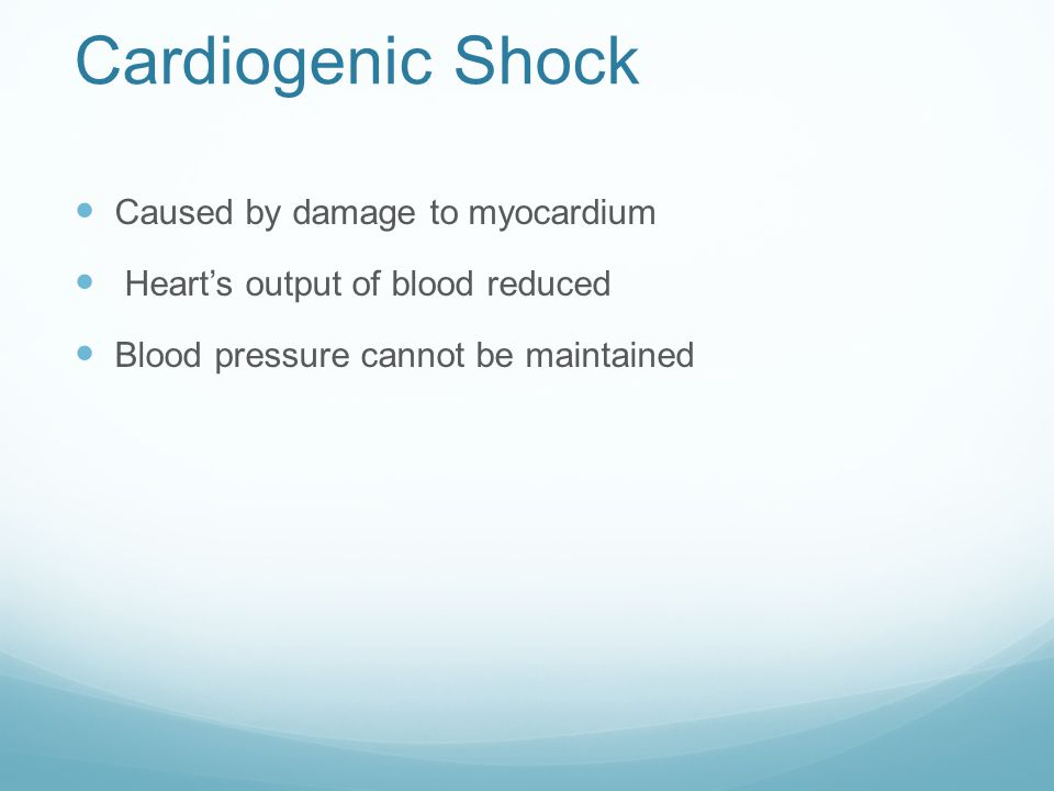 Cardiogenic Shock Caused by damage to myocardium