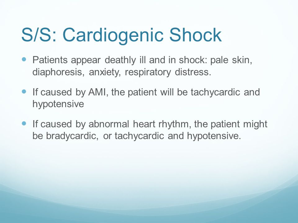 S/S: Cardiogenic Shock