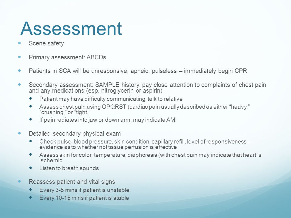 Assessment Scene safety Primary assessment: ABCDs
