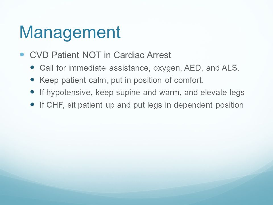 Management CVD Patient NOT in Cardiac Arrest