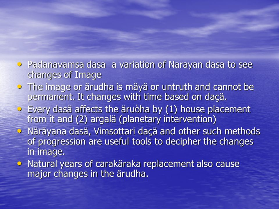 Padanavamsa dasa a variation of Narayan dasa to see changes of Image