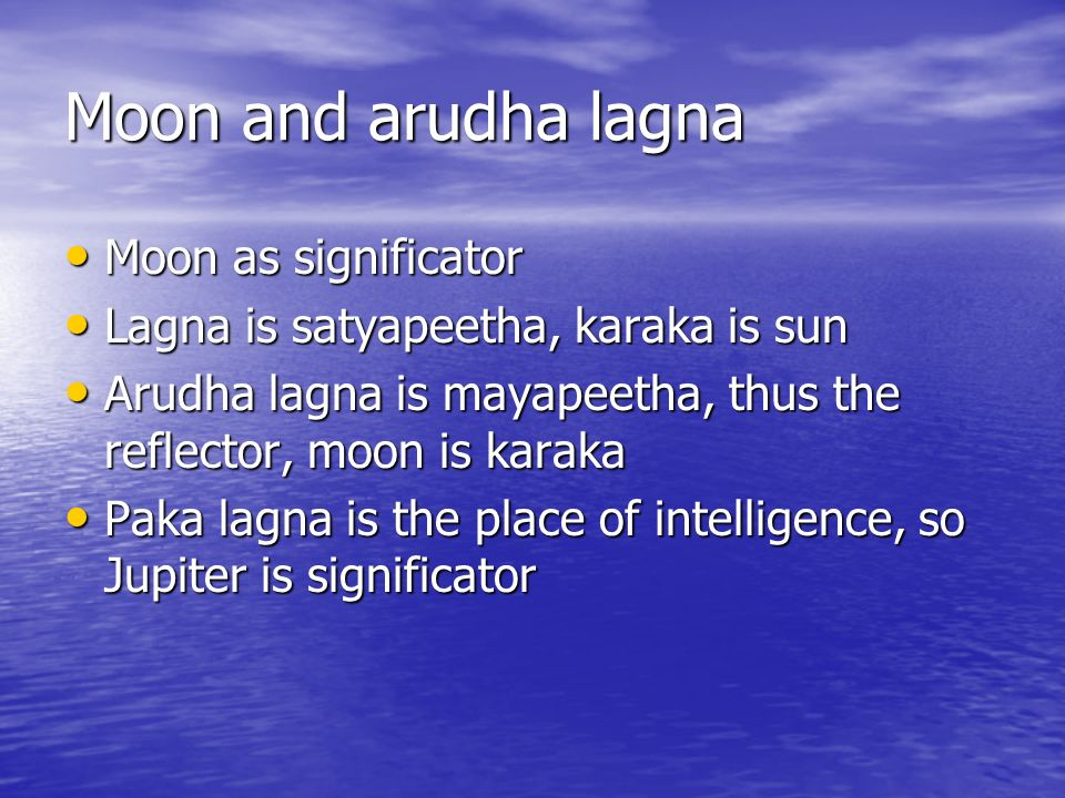 Moon and arudha lagna Moon as significator