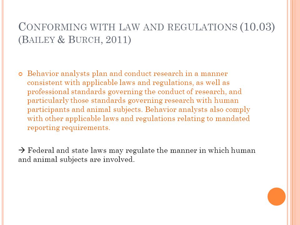 Conforming with law and regulations (10.03) (Bailey & Burch, 2011)