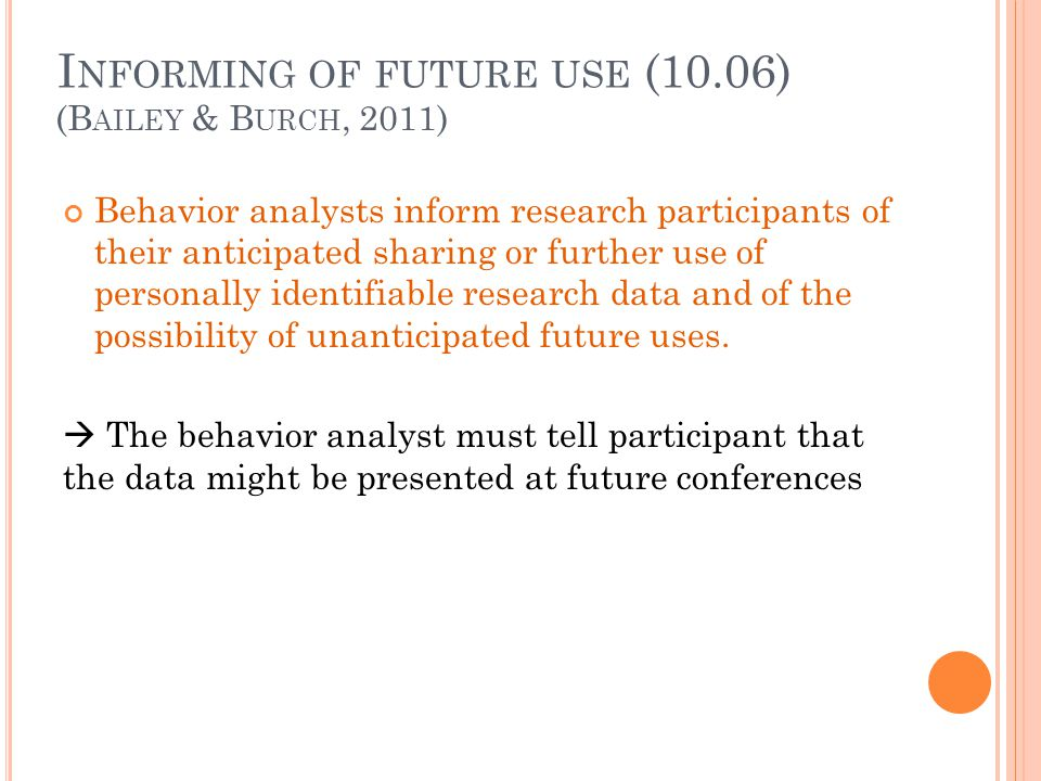 Informing of future use (10.06)