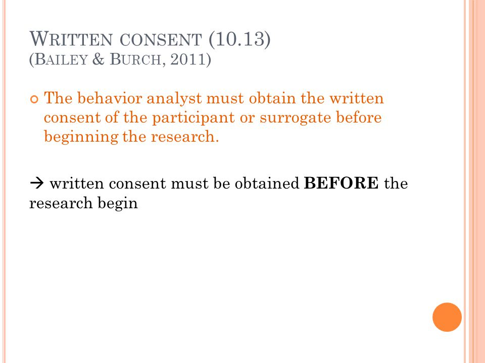Written consent (10.13) (Bailey & Burch, 2011)