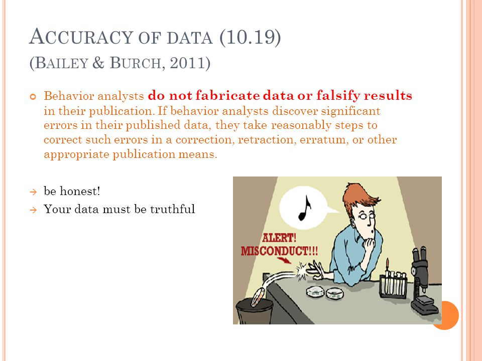 Accuracy of data (10.19) (Bailey & Burch, 2011)