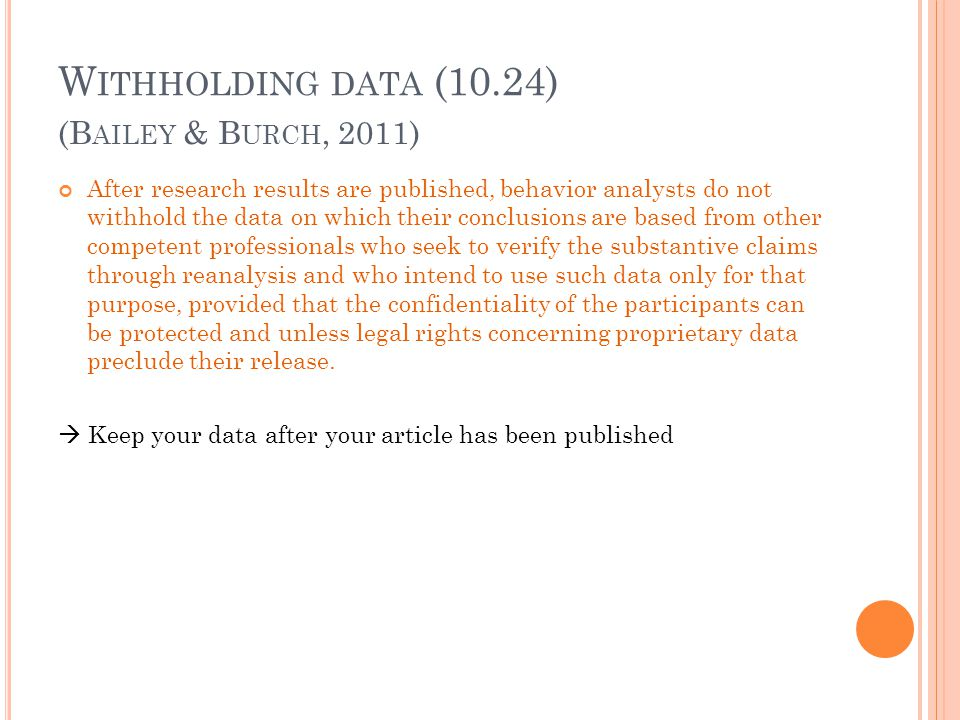 Withholding data (10.24) (Bailey & Burch, 2011)