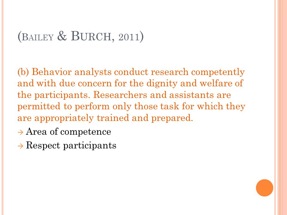 (Bailey & Burch, 2011)
