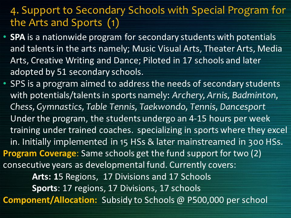 4. Support to Secondary Schools with Special Program for the Arts and Sports (1)