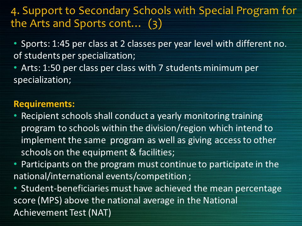 4. Support to Secondary Schools with Special Program for the Arts and Sports cont… (3)