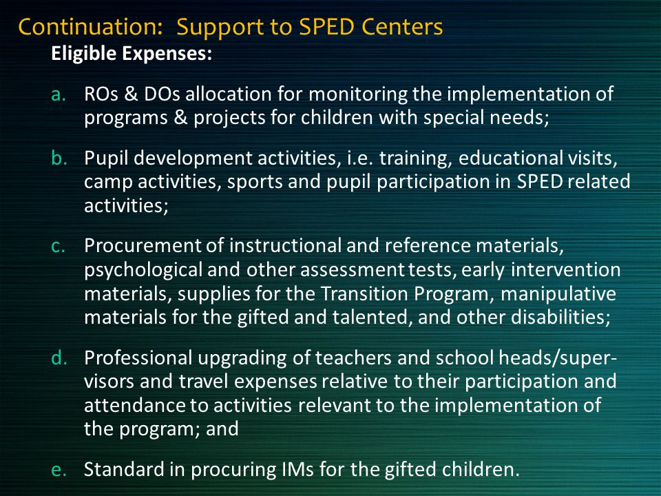Continuation: Support to SPED Centers