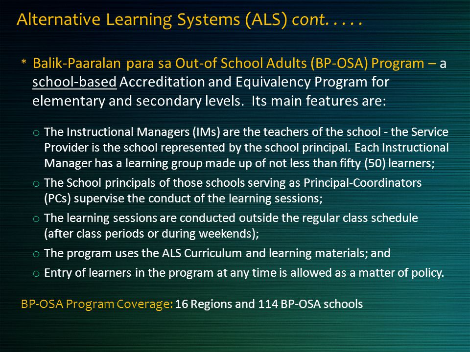 Alternative Learning Systems (ALS) cont. . . . .