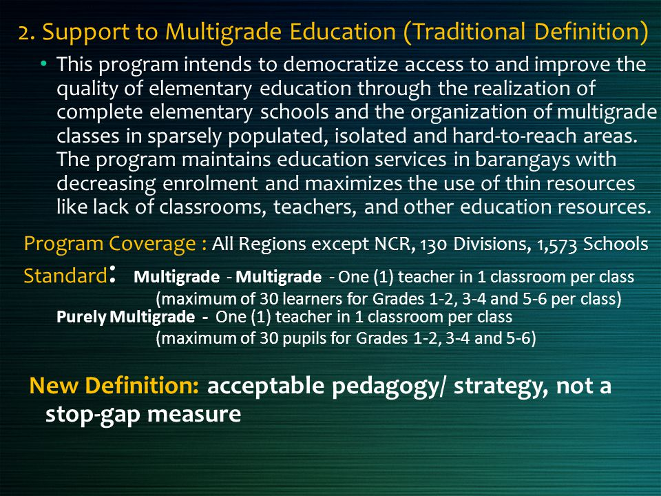 2. Support to Multigrade Education (Traditional Definition)