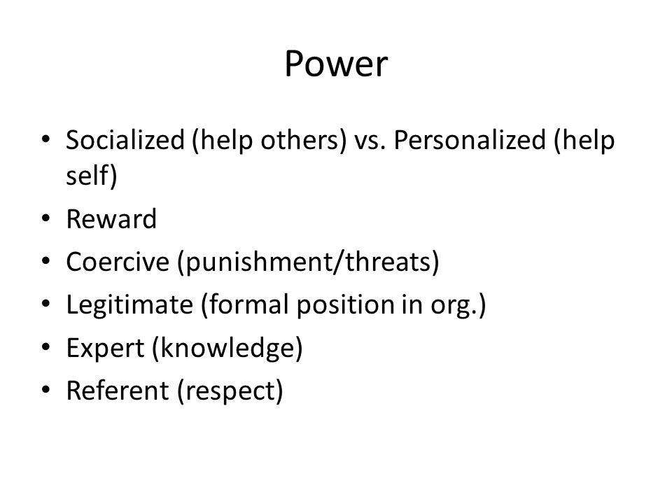 Power Socialized (help others) vs. Personalized (help self) Reward