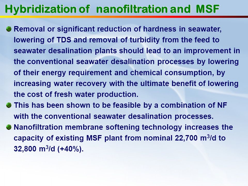 Hybridization of nanofiltration and MSF