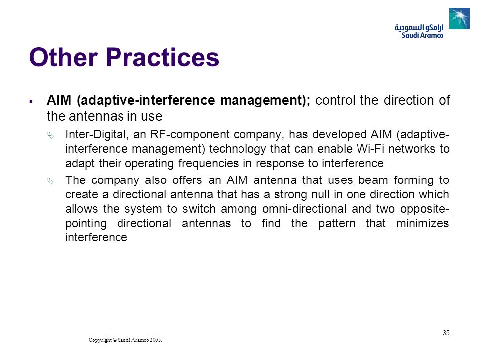 Other PracticesAIM (adaptive-interference management); control the direction of the antennas in use.