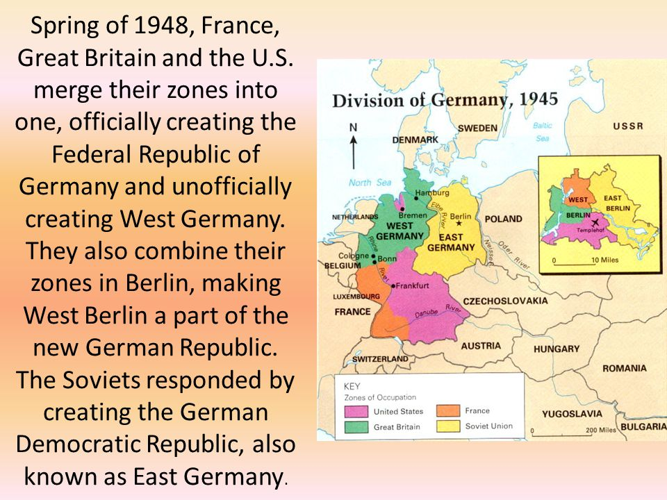 Spring of 1948, France, Great Britain and the U. S