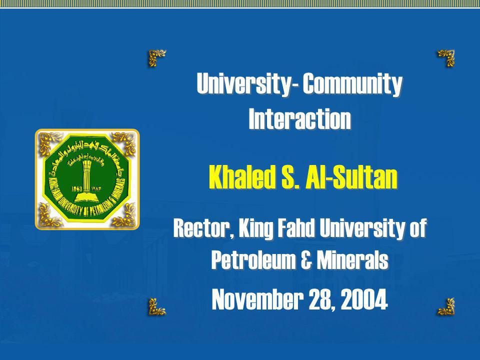 Khaled S. Al-Sultan University- Community Interaction