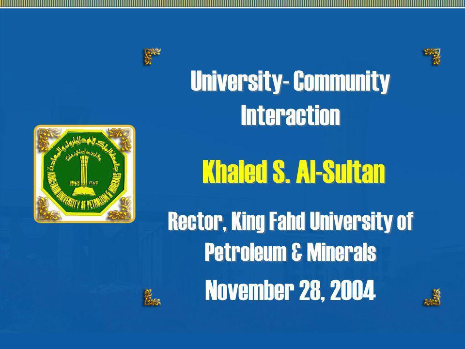 Khaled S. Al-Sultan University- Community Interaction