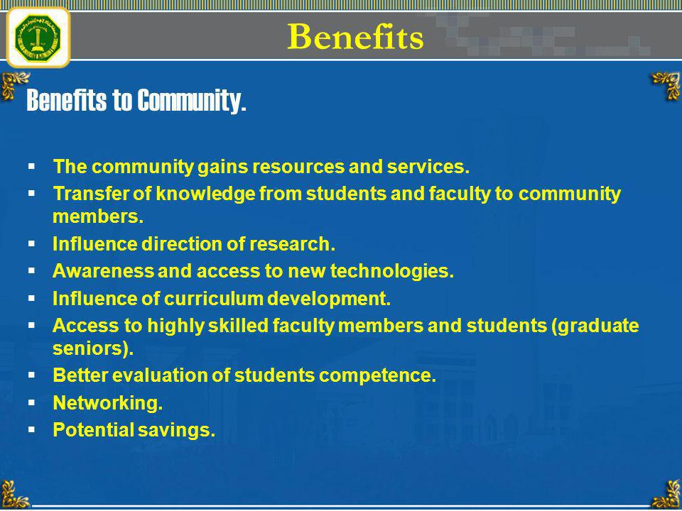 Benefits Benefits to Community.