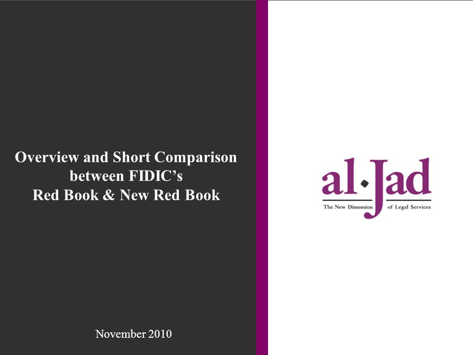 Overview and Short Comparison between FIDIC's Red Book & New Red Book