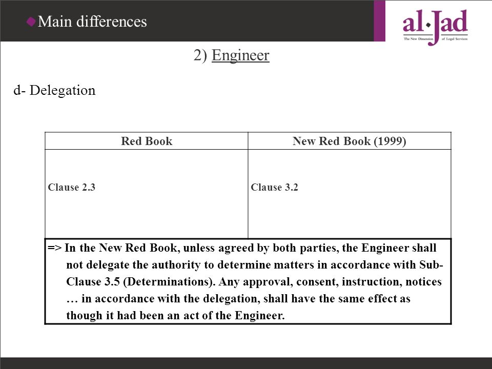 Main differences 2) Engineer d- Delegation Red Book