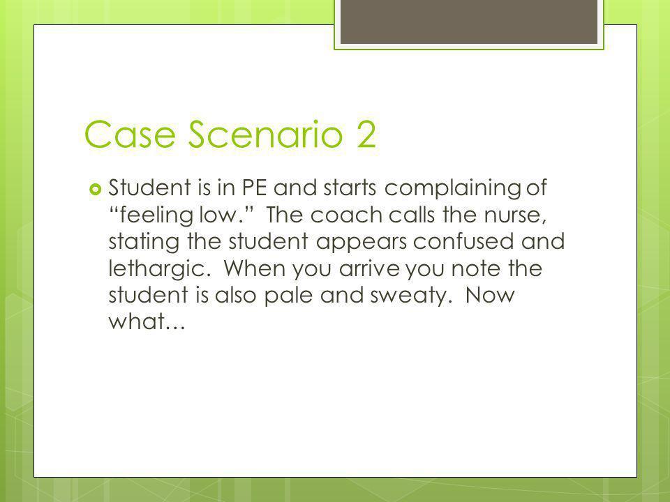 Case Scenario 2