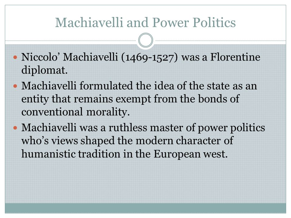 Machiavelli and Power Politics