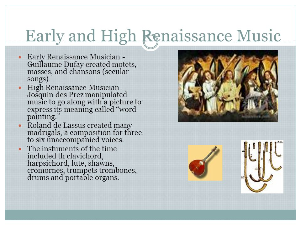 Early and High Renaissance Music