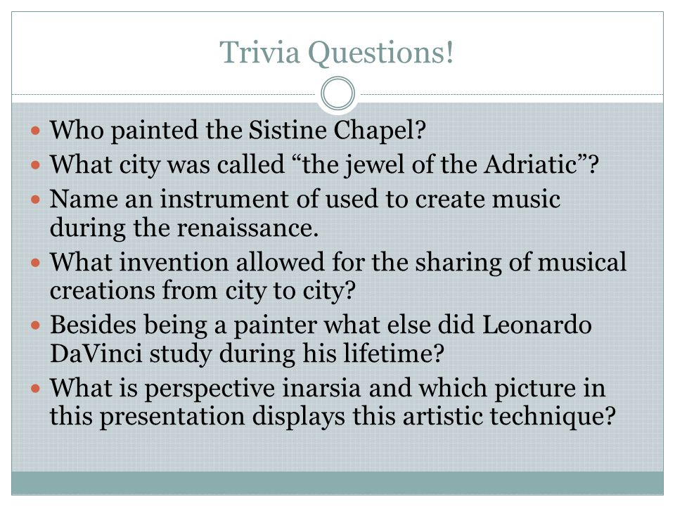 Trivia Questions! Who painted the Sistine Chapel