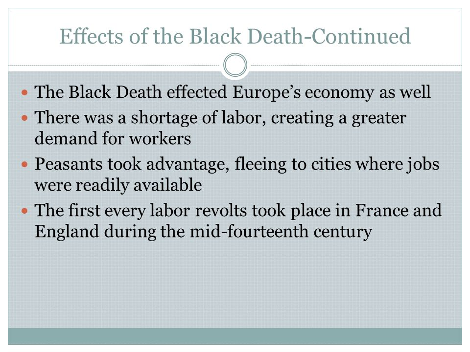 Effects of the Black Death-Continued