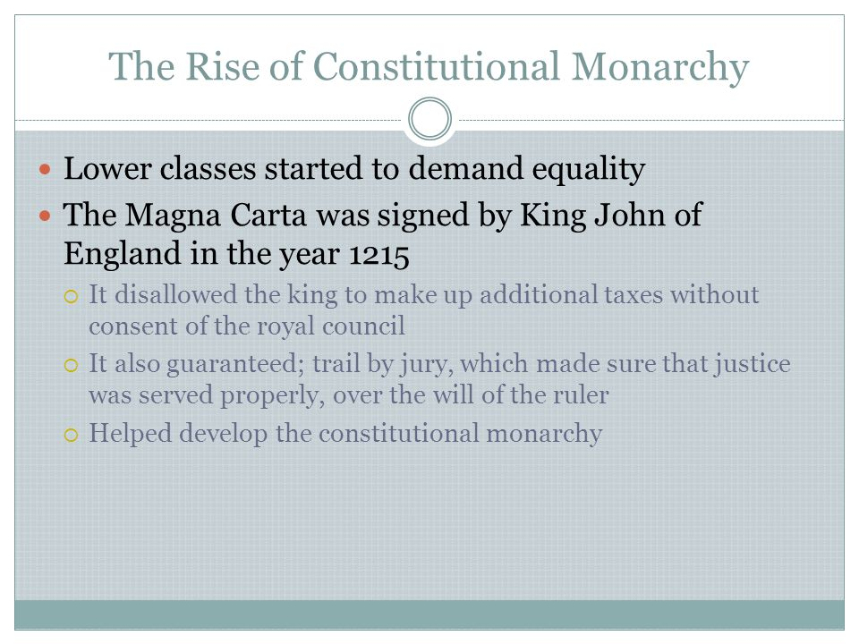 The Rise of Constitutional Monarchy