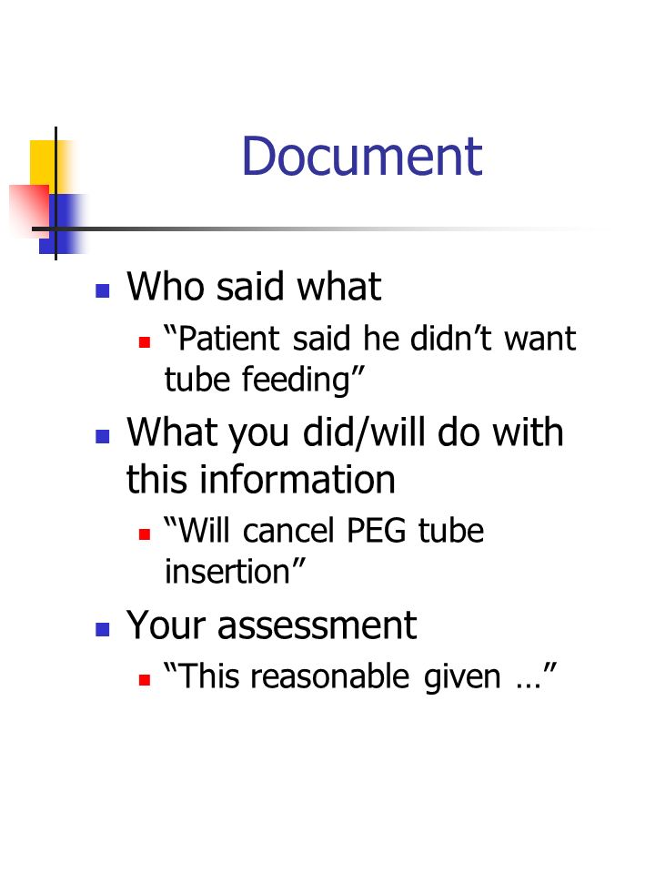 Document Who said what What you did/will do with this information