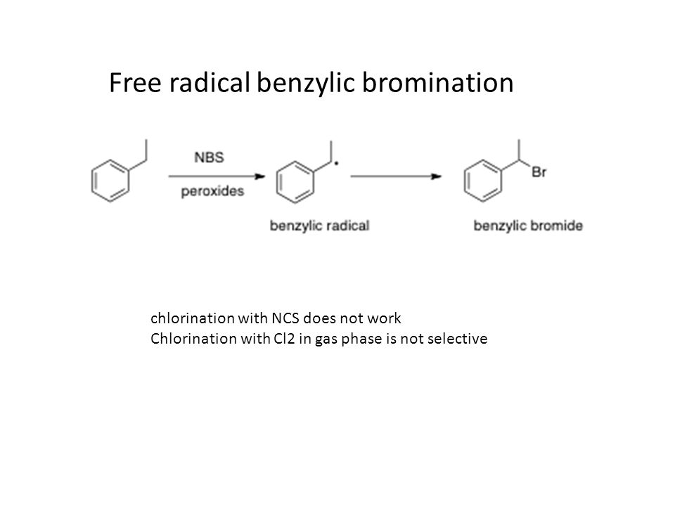 Free radical benzylic bromination