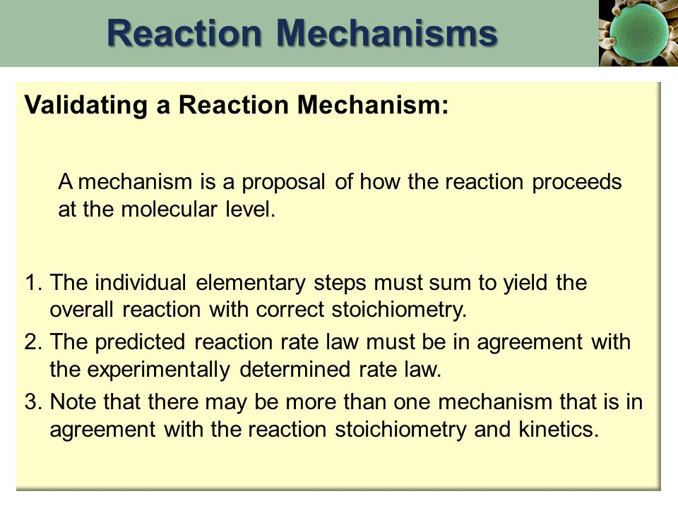 Reaction Mechanisms Validating a Reaction Mechanism:
