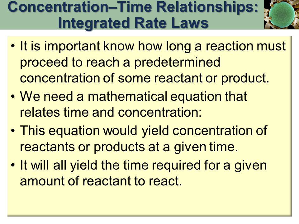Concentration–Time Relationships: Integrated Rate Laws