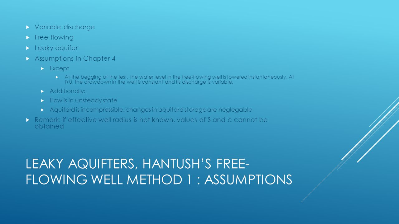 Leaky aquifters, Hantush's free-flowing well method 1 : Assumptions