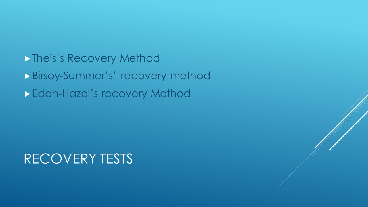 Recovery Tests Theis's Recovery Method