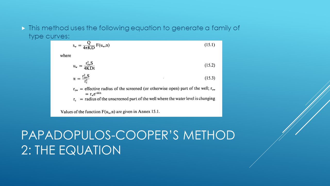 Papadopulos-Cooper's Method 2: The Equation