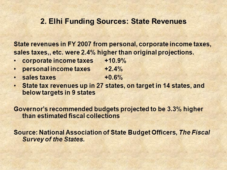 2. Elhi Funding Sources: State Revenues