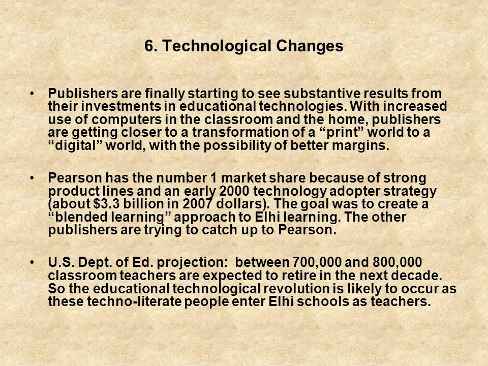 6. Technological Changes