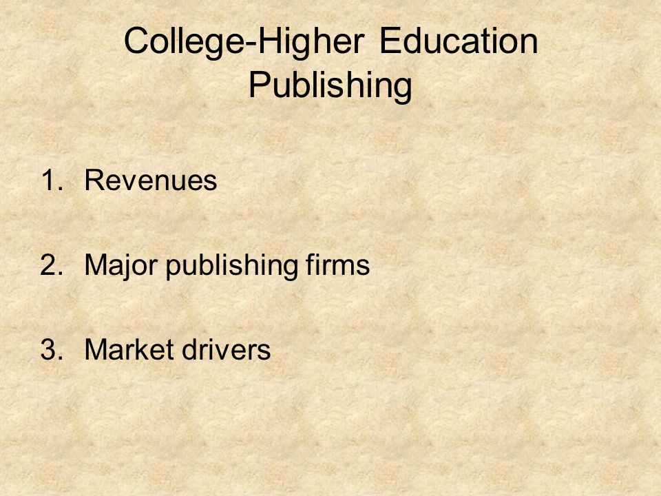 College-Higher Education Publishing