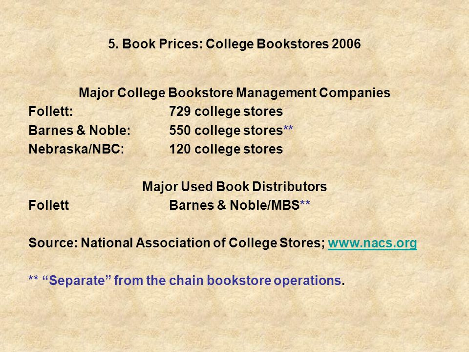 5. Book Prices: College Bookstores 2006