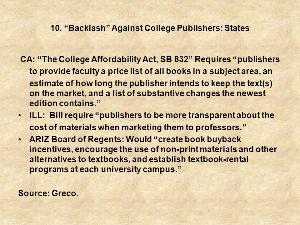 10. Backlash Against College Publishers: States