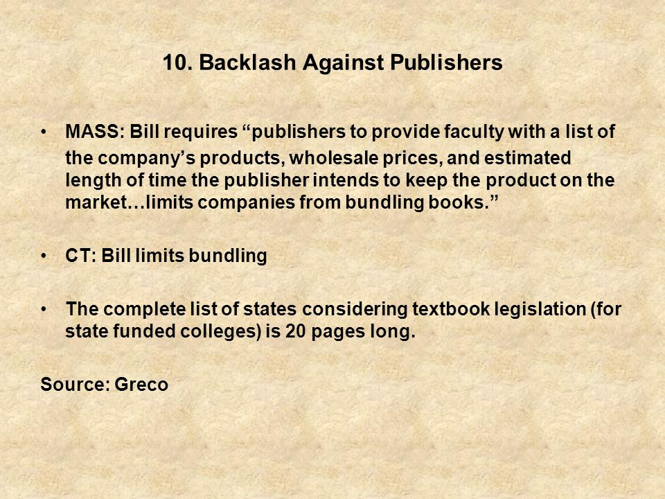 10. Backlash Against Publishers