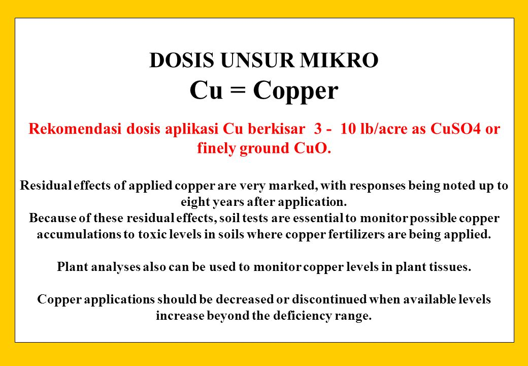 Cu = Copper DOSIS UNSUR MIKRO